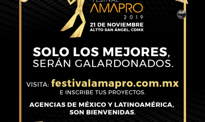"""La Asociación Mexicana de Agencias de Promociones, AMAPRO, convoca al """"FESTIVAL AMAPRO 2019"""""""