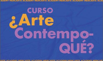 Mercarte Academy -¿ARTE CONTEMPO-QUÉ? / 13, 14, 15 de abril / 19 a 21 h