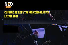 Ecos de la Cumbre de Reputación Corporativa 2021